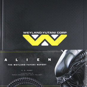 The Weyland-Yutani Report by S. D. Perry