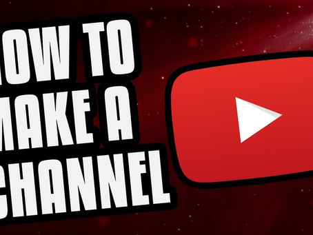 HOW TO CREATE A KILLER YOUTUBE CHANNEL [IF YOU DON'T HAVE ONE OF THESE, YOU'RE MISSING OUT!]