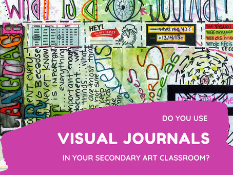Do Visual Journals Play a Role in Your Art Program?