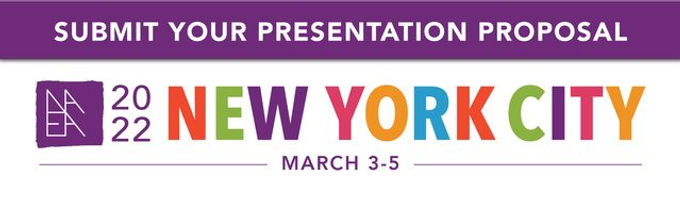 Plan to Present in New York: NAEA 2021 National Convention Proposals due May 15