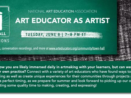 Art Educator as Artist NAEA Town Hall