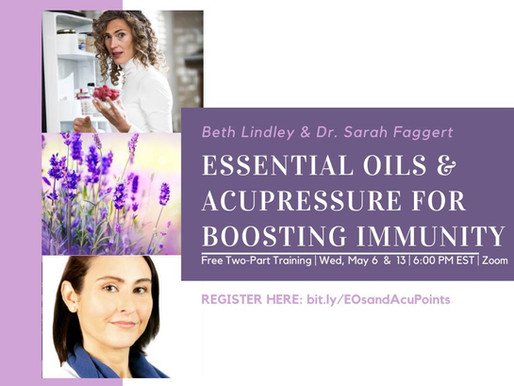 Free Training: Essential Oils & Acupressure for Boosting Immunity, Part 2