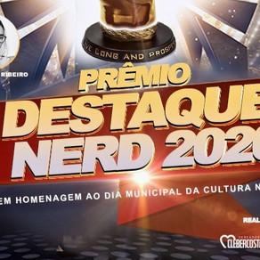 Prêmio Destaque Nerd 2020 | Confira os indicados de algumas das categorias do evento
