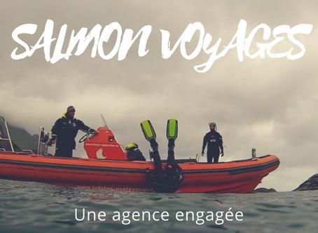 Salmon Voyages, une agence engagée