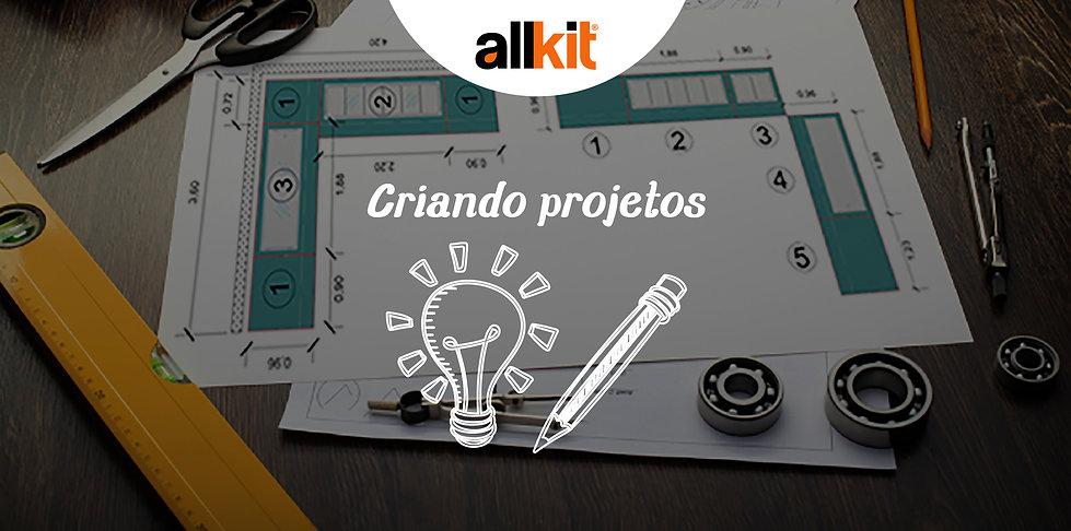Allkit - Criando Projetos