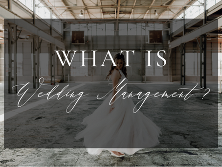 """What is Wedding Management? (and why """"Day-of Coordination Doesn't Exist.)"""