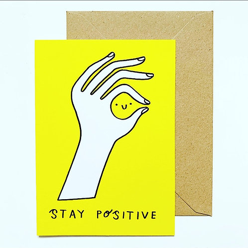 'Stay positive' Greetings Card