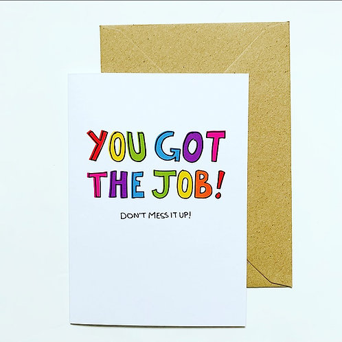 'You got the job!' greetings card