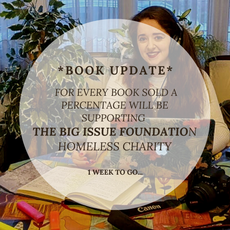 December 5th: For every book sold a percentage will be supporting THE BIG ISSUE FOUNDATION homeless charity