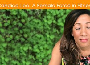 Candice-Lee Got It Goin' On!