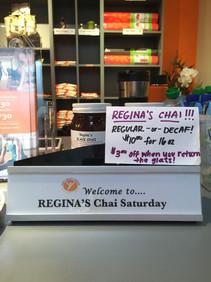 Regina's famous Chai Saturday