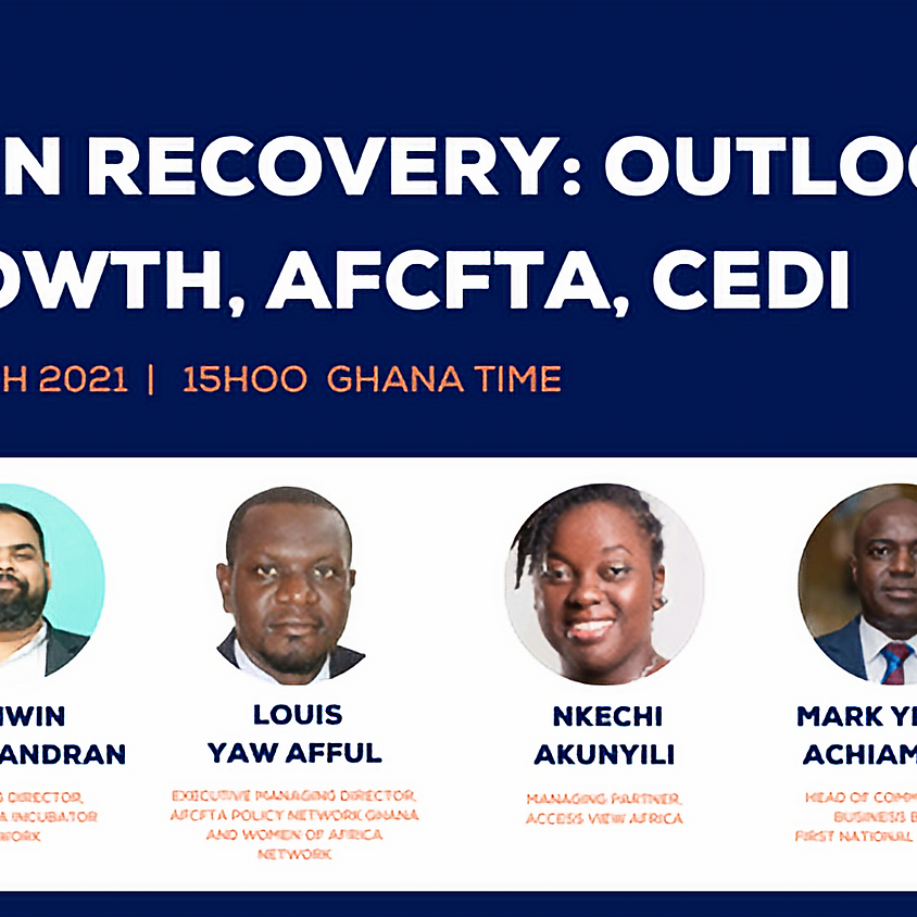 Ghana in Recovery - Outlook for Growth AfCFTA and the Cedi