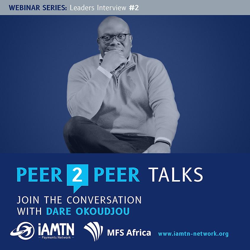 Peer 2 Peer Talks- Join the Conversation with Dare Okoudjou