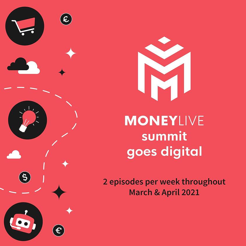 MoneyLIVE Summit Goes Digital 2021