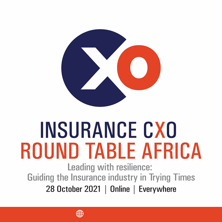 Insurance CXO Round Table Africa - Leading with resilience: Guiding the Insurance industry in Trying Times