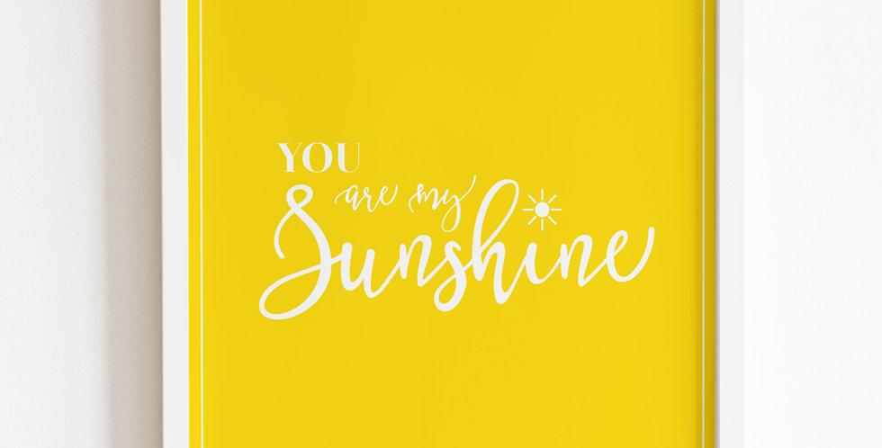 You Are My Sunshine, Print