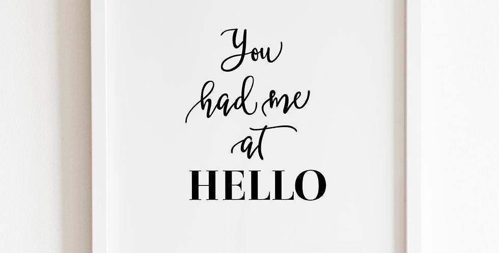 You Had Me At Hello, Print