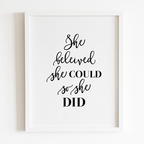 She Believed She Could, Print