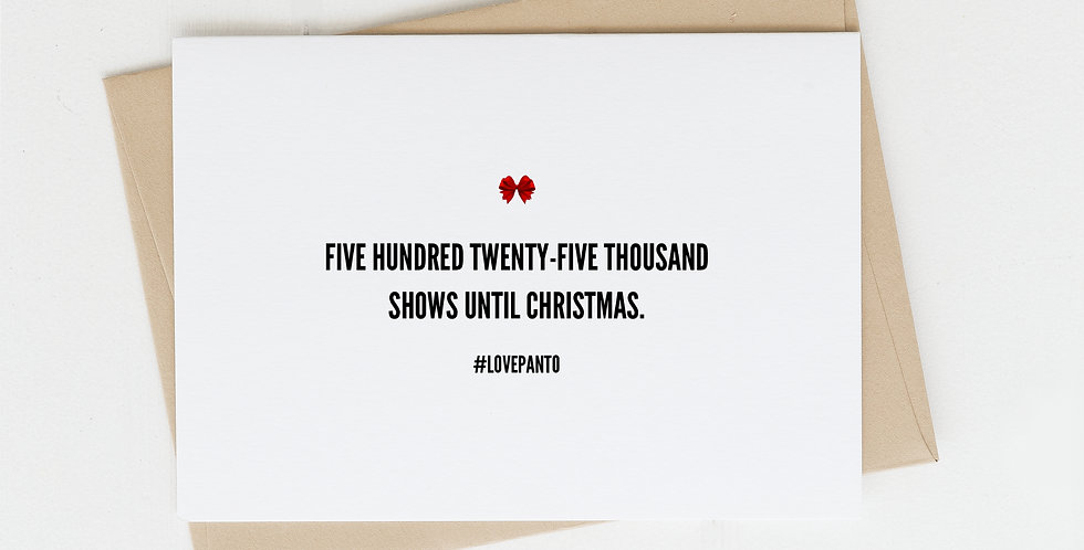 525,000 Shows Until Christmas, Greeting Card