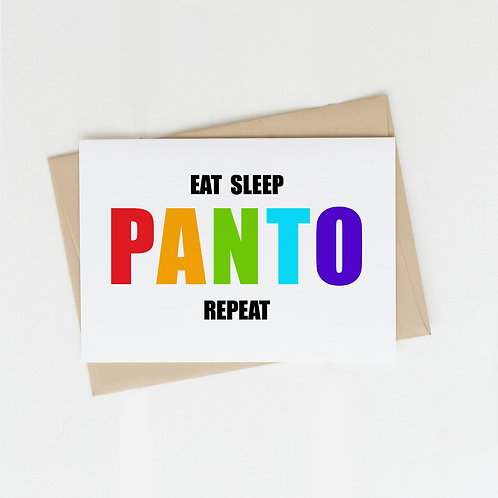 Eat Sleep Panto Repeat, Greeting Card