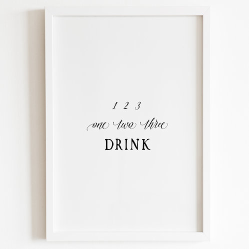 One Two Three Drink, Print