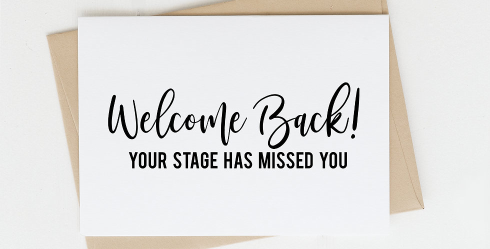 Welcome Back, Greeting Card
