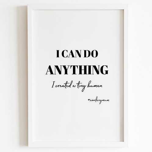 I Can Do Anything, Print