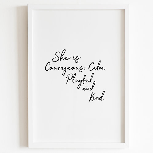 She Is Courageous, Print