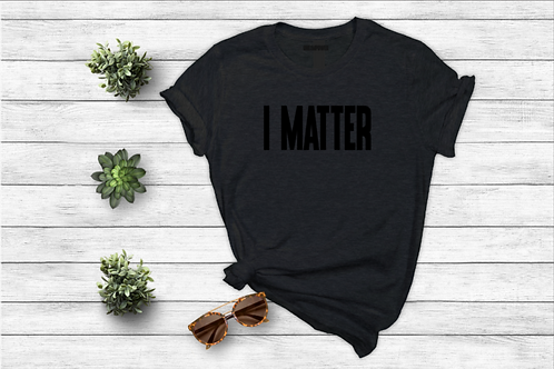 I MATTER /3 Colors Available