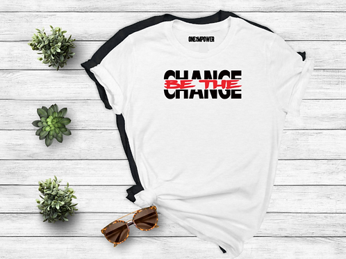 Be The Change!