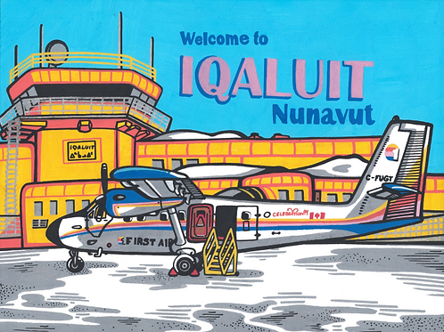 """Welcome to Iqaluit"" Postcard Painting (ORIGINAL)"