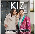 kiz-laisse-moi-te-dire single.jpg
