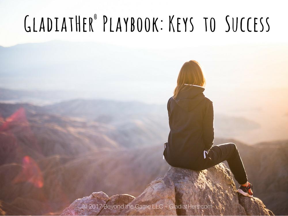 GladiatHers Keys to Success