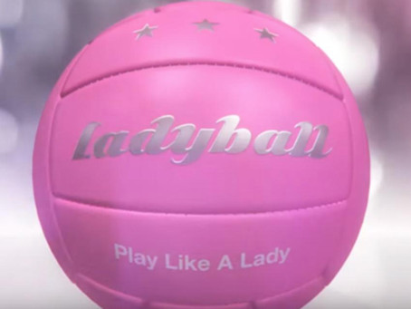 THE LADYBALL & GROWING WOMEN'S SPORTS