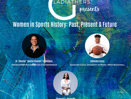 GladiatHers® Presents - Women in Sports History: Past, Present & Future