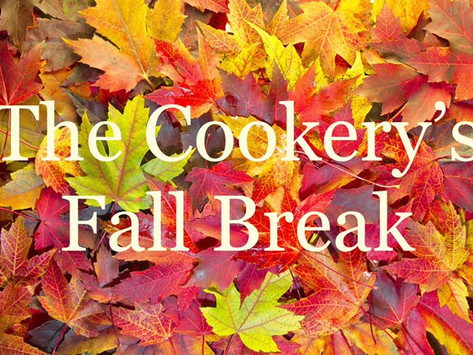 The Cookery's Fall Break