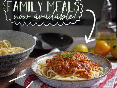 Family Meals Now Available