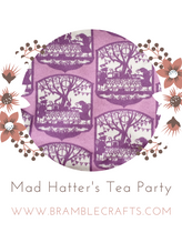Mad Hatter's Tea Party, Bramble Crafts