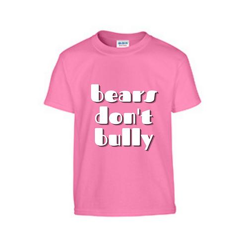 PINK SHIRT DAY--BEARS DON'T BULLY Tshirt ATC1000