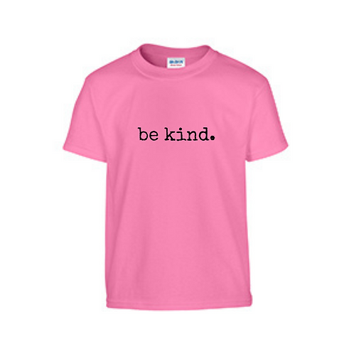 PINK SHIRT DAY--BE KIND Tshirt
