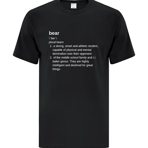 Baker DEFINITION of a Bear Tshirt ATC5050