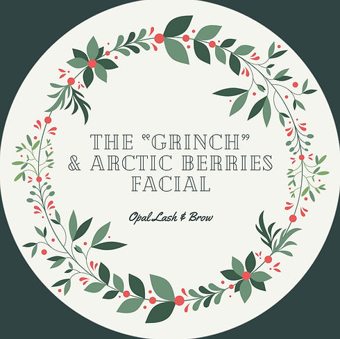 "The ""Grinch"" & Arctic Berries Facial"