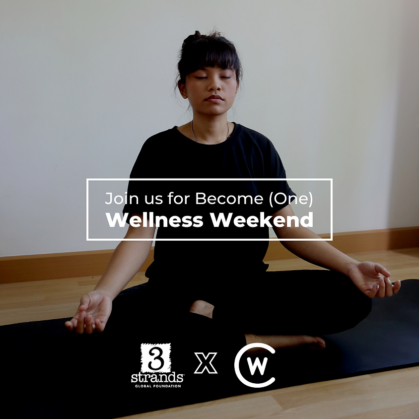 Become (One) Wellness Weekend