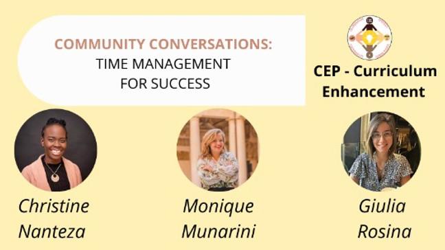 Community Conversations: Time Management For Success