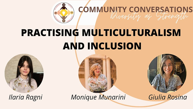 Diversity as Strength - Practicing Multiculturalism and Inclusion