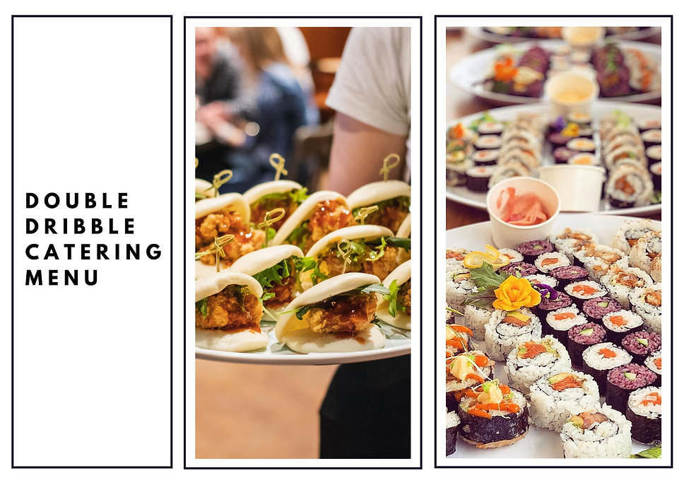 Double Dribble Catering Menu