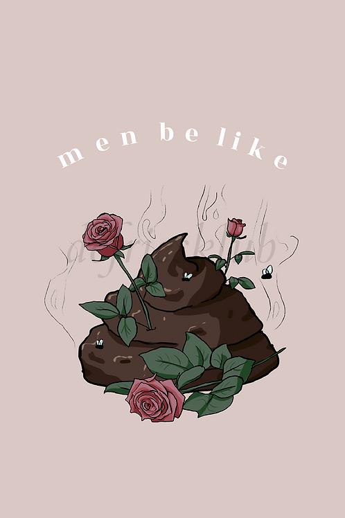 men be like