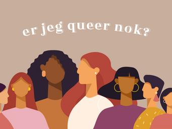 Er jeg queer nok?