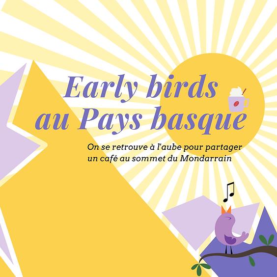 Early birds au Pays Basque 🌄🐦☕