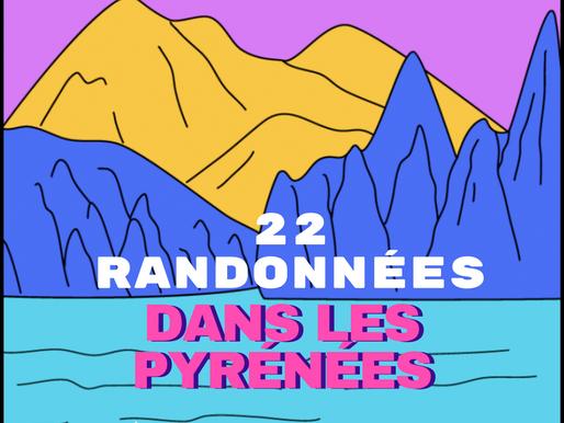 22 randonnées dans les Pyrénées